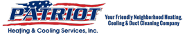 Patriot Heating & Cooling Services, Inc-Your Friendly Neighborhood Heating & Cooling Company